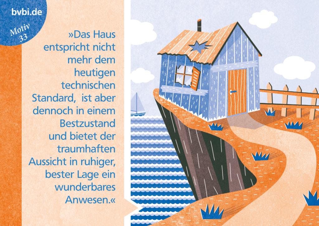 BVBI-Postkarte Motiv 33: »Das Haus entspricht nicht mehr dem heutigen technischen Standard, ...«