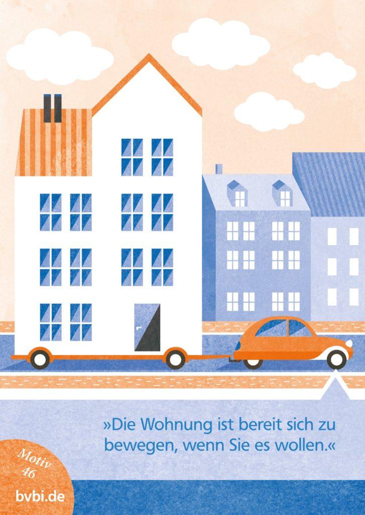 BVBI-Postkarte Motiv 46: 3Die Wohnung ist bereit sich zu bewegen, wenn Sie es wollen.«